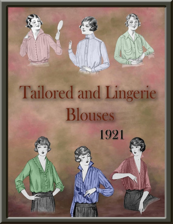 1920s Patterns – Vintage, Reproduction Sewing Patterns 1920s Tailored and Lingerie Blouse Downton Abbey Miss Fisher Gatsby. $8.95 AT vintagedancer.com