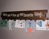 Extra Large Rustic Plank Children Art Work Holder : These are a few of our favorite things - You Choose Colors