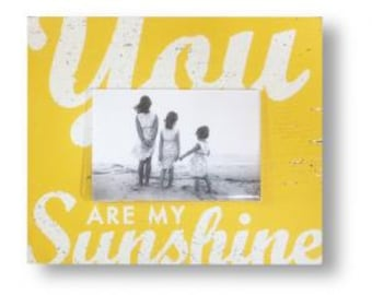 You are my Sunshine Rustic 4 x 6 Photo Frame