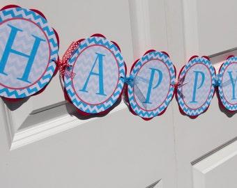 HAPPY BIRTHDAY Banner - Chevron Birthday Party Decorations - Aqua Blue and Red Chevron Birthday Banner - Chevron Birthday Sign BB1