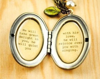 Women's Locket - Quote Locket - Faith Jewelry - He will take great delight in you, he will quiet you with his love - Zephaniah 3:17