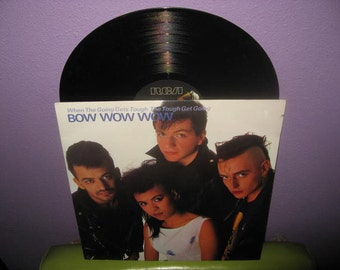 FINAL SALE Vinyl Record Album Bow Wow Wow - When the Going Gets Tough... LP 1983 New Wave Punk Burundi Beat