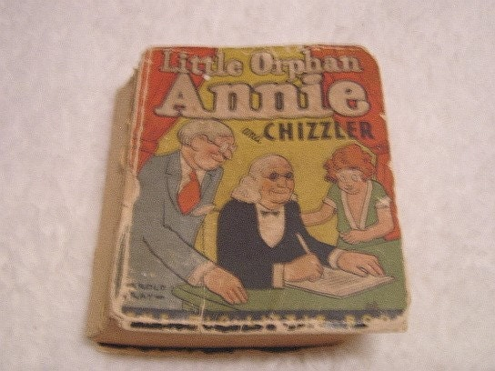 Little Orphan Annie Best Lines: 1930s Little Orphan Annie And Chizzler Little Big Book