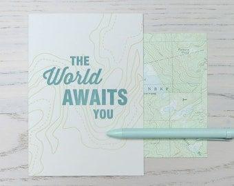 world awaits you letterpress card