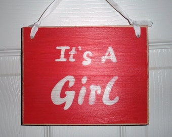 It's a Girl (Choose Color) Rustic Shabby Chic Sign