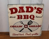 DAD's BBQ Sign/Grill Sign/Humorous sign/BBQ sign/Dad's world Famous/Father's Day/Male Gift/Dad/Grill/Food Sign/Outdoor sign/Barbecue