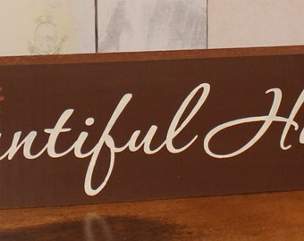 Bountiful Harvest Sign/Sign/Mantel/Shelf Sitter/Thanksgiving Sign/Holiday Decor/Fall Decor/Brown/Fall Sign/Harvest Sign