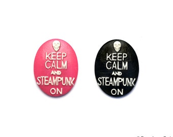 Set of 2 Keep Calm and Steampunk On Resin Classic Cameo top quality super fun ORIGINAL design Skull 30X40 mm