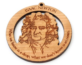 "Isaac Newton Ornament - Science Physicist, Mathematician Natural Philosopher Gift ""What we know is a drop, what we don't know is an ocean."""