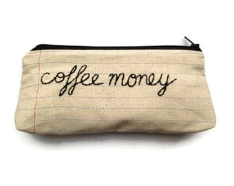 Zipper Pouch - Coffee Money - Pencil Case - Makeup Bag - Notebook Paper Fabric - You Choose The Lining - Handmade - Novelty Gift