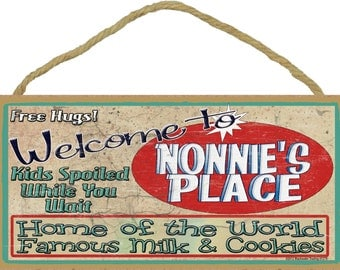 Welcome To NONNIE'S Place Home of World Famous Milk & Cookies Grandmother Wall 10x5 SIGN Plaque