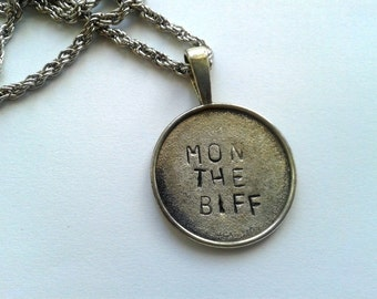 Mon the Biff - Biffy Clyro - Handstamped charm with quote - ( Simon Neil, James Johnston and Ben Johnston )