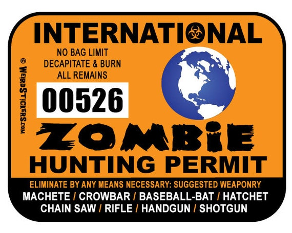 2016 International Zombie Hunting Permit Vinyl Sticker - Individually Numbered