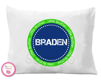 Little Brother Personalized Pillow Case