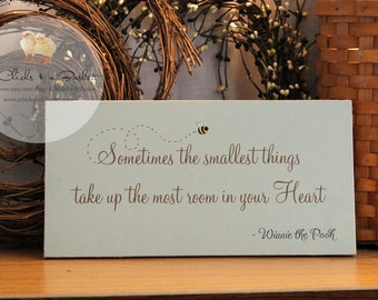 Sometimes The Smallest Things...  (Green with Bee) Wood Sign, Winnie the Pooh, Nursery Sign, Baby Sign
