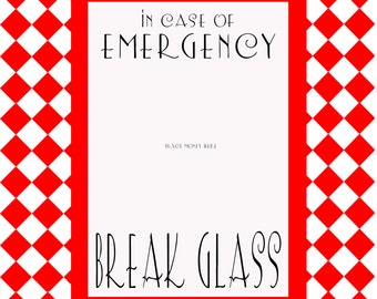 Bright image for in case of emergency break glass printable