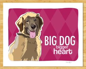 Leonberger Art Print - Big Dog Bigger Heart - Leonberger Gifts Dog Art