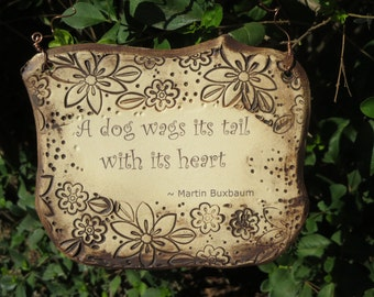 Martin Buxbaum Dog Quote Ceramic Plaque
