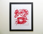 You Are My Cup Of Tea Linocut print in Red