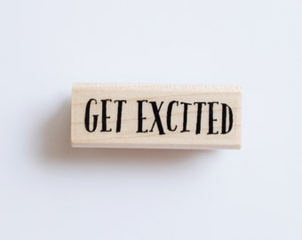 Get Excited Rubber Stamp