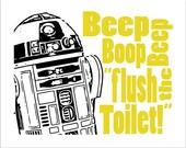 "R2D2 Starwars Bathroom -  8x10 Print ""Flush the Toilet"".   Select your color"