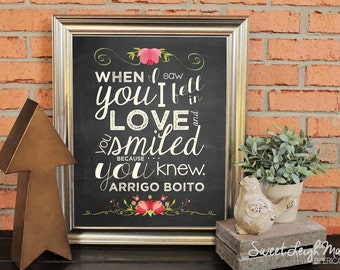 Love Quotes - When I Saw You I Fell In Love...  -  Floral on Black Chalkboard - Wedding - Anniversary - Engagement - Bridal Shower