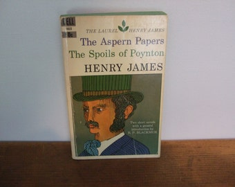 The Laurel Henry James - The Aspern Papers & The Spoils of Poynton