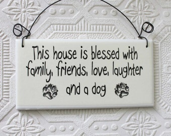Sign For Dog Lovers This House Is Blessed