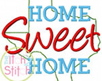 Home Sweet Home Texas Embroidery Design For Machine Embroidery INSTANT DOWNLOAD now available