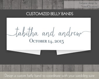 Personalized Wedding Invtitation Belly Bands For Wedding Invitations | Customized to match your Wedding | Personalized Wedding Belly Bands