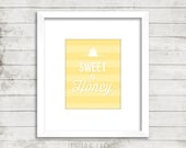 Sweet as Honey Instant Download Print