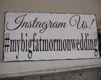 Hash tag sign, Hash Tag Wedding Sign, Instagram sign, Instagram Us, Wedding instagram sign, Instagram photo hashtag sign.
