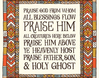Doxology Praise God from whom all blessings flow - Geometric Hymn Wall Art Print, folk art pattern, inspirational quote, christian hymn