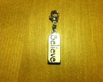 Silver Metal Believe Zipper Pull or clip on charm