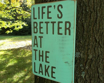 READY TO SHIP Life's Better At The Lake Distressed Large Wood Sign