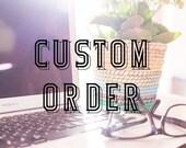Custom Order for Jenna Grooms