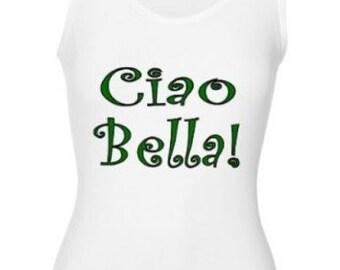 Italian Ciao Bella Tank Top