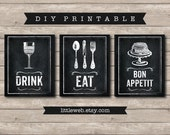 Eat, Drink and Bon Appetit Printables, Chalkboard Art Print, Kitchen Wine Food Art Instant Download