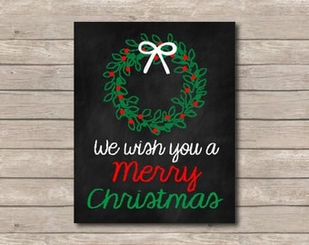 We Wish You a Merry Christmas Printable, Chalkboard Art Print, Christmas Art with Quote