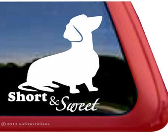 Short & Sweet | DC337SP6 | High Quality Adhesive Vinyl Dachshund Dog Window Decal Sticker