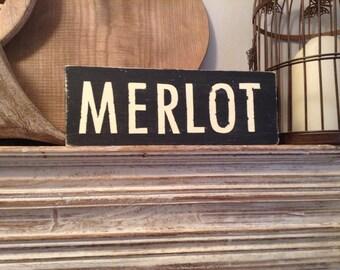 Handmade Wooden Sign - MERLOT - Rustic, Vintage, Shabby Chic