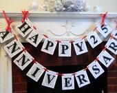 Happy Anniversary Banner- Silver Anniversary Decor - Golden Anniversary Decoration  25th- 40th- 50th Anniversary Decoration / Custom Colors