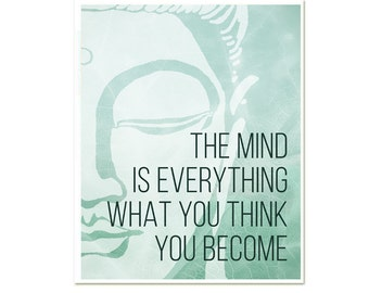 Buddha The Mind is Everything Wall Art Inspirational Modern Yoga Art Print Poster New Age Buddha Zen Quote