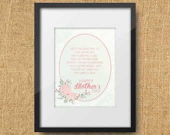 Mother's Day Scripture Printable Special Digital Art Print Instant Download bible verse - Proverbs 31:28-29