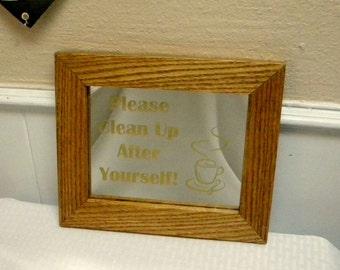 Kitchen mirror laser engraved clean up reminder