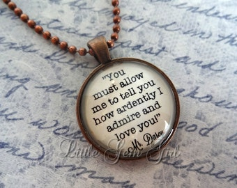 Pride and Prejudice Mr Darcy Book Quote Jewelry - Jane Austen Book Quote Necklace or Keychain - Antique Copper Pendant - Darcy Love Quote
