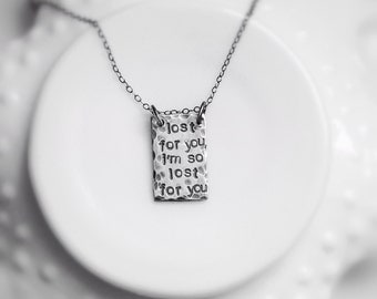 Personalized Lyrics Quote Sterling Silver Necklace Rustic Hand Stamped Textured Oxidized Custom Unisex Men Women Jewelry Gift for Him Her