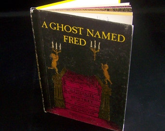 Vintage Halloween Children's Book - A Ghost Named Fred - 1968