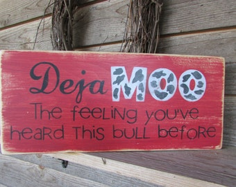funny sign, primitive country sign, primitive home decor, hand painted, distressed, home decor, funny gift, wood sign, distressed sign