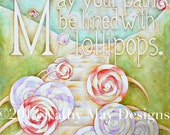 """Nursery Wall Art, Inspirational Print, Children's Room Wall Art ,Nursery Decor, Candy, """"May Your Path be lined with Lollipops"""" 8"""" x 8"""" Print"""